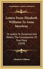 Letters from Elizabeth Williams to Anne Mowbray af Elizabeth Williams