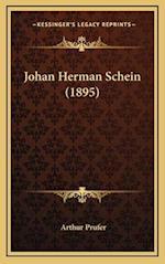 Johan Herman Schein (1895) af Arthur Prufer