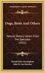 Dogs, Birds and Others af Harold John Massingham