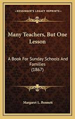 Many Teachers, But One Lesson af Margaret L. Bennett
