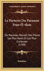 Le Parterre Du Parnasse Frana OIS af Bonafous