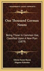 One Thousand German Nouns af Edwin Faxon Bacon