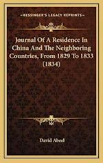 Journal of a Residence in China and the Neighboring Countries, from 1829 to 1833 (1834) af David Abeel
