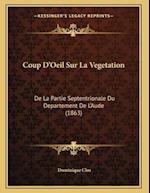 Coup D'Oeil Sur La Vegetation af Dominique Clos