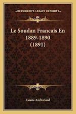 Le Soudan Francais En 1889-1890 (1891) af Louis Archinard