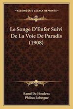 Le Songe D'Enfer Suivi de La Voie de Paradis (1908) af Phileas Lebesgue, Raoul de Houdenc