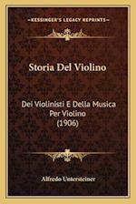 Storia del Violino af Alfredo Untersteiner