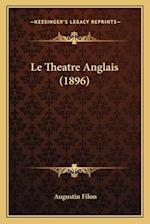 Le Theatre Anglais (1896)