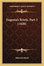 Eugenia's Briefe, Part 3 (1820) af Heinrich Hirzel