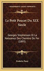 Le Petit Poucet Du XIX Siecle af Frederic Passy