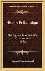 Histoire Et Statistique af Georges Frederic Goguel