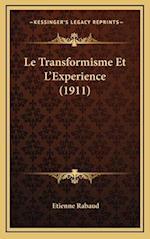 Le Transformisme Et L'Experience (1911) af Etienne Rabaud