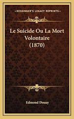 Le Suicide Ou La Mort Volontaire (1870) af Edmond Douay