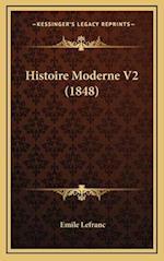 Histoire Moderne V2 (1848) af Emile Lefranc
