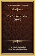 Die Saekularjahre (1907) af Pier Desiderio Pasolini, Meta Von Salis-Marschlins