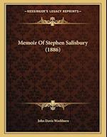 Memoir of Stephen Salisbury (1886) af John Davis Washburn