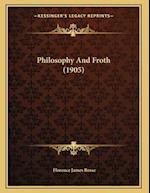Philosophy and Froth (1905) af Florence James Rosse