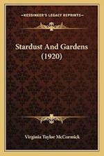 Stardust and Gardens (1920) af Virginia Taylor McCormick