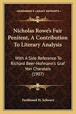 Nicholas Rowe's Fair Penitent, a Contribution to Literary Analysis af Ferdinand H. Schwarz