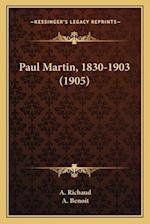 Paul Martin, 1830-1903 (1905) af A. Richaud