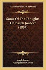 Some of the Thoughts of Joseph Joubert (1867)