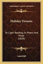 Holiday Dreams af Isabel Hill