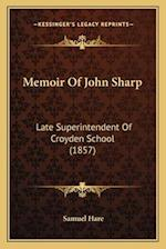 Memoir of John Sharp af Samuel Hare