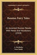 Russian Fairy Tales af A. Brylinska