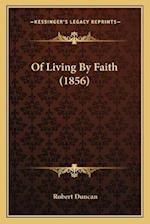 Of Living by Faith (1856)