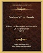 Scotland's Free Church af George Buchanan Ryley, John MacGregor McCandlish