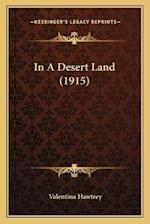 In a Desert Land (1915) af Valentina Hawtrey