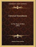 Universal Neurasthenia af Margaret Doane Gardiner