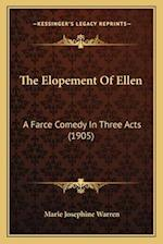 The Elopement of Ellen af Marie Josephine Warren