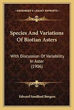 Species and Variations of Biotian Asters af Edward Sandford Burgess