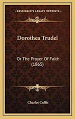 Dorothea Trudel af Charles Cullis