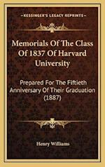 Memorials of the Class of 1837 of Harvard University af Henry Williams