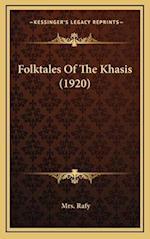 Folktales of the Khasis (1920) af Mrs Rafy