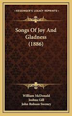Songs of Joy and Gladness (1886) af John Robson Sweney, William McDonald, Joshua Gill