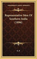Representative Men of Southern India (1896) af G. P.