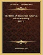 The Effect of Promotion Rates on School Efficiency (1913)