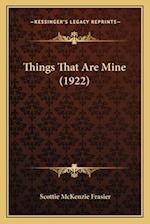 Things That Are Mine (1922) af Scottie Mckenzie Frasier