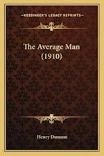 The Average Man (1910) af Henry Dumont