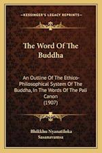 The Word of the Buddha af Bhikkhu Nyanatiloka