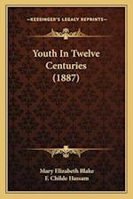 Youth in Twelve Centuries (1887)