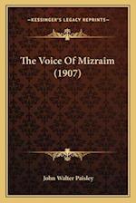 The Voice of Mizraim (1907) af John Walter Paisley