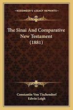The Sinai and Comparative New Testament (1881) af Constantin Von Tischendorf, Edwin Leigh
