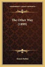 The Other Way (1899) af Ernest Forbes