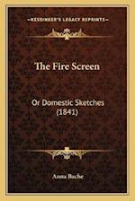 The Fire Screen af Anna Bache