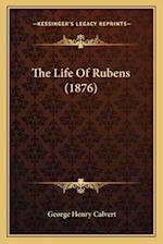 The Life of Rubens (1876)