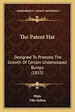 The Patent Hat af Ellis Ballou, Charles Duke Philo